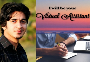 be your professional virtual assistant for 3