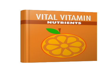"give you ""Vital Vitamin Nutrients"" book"