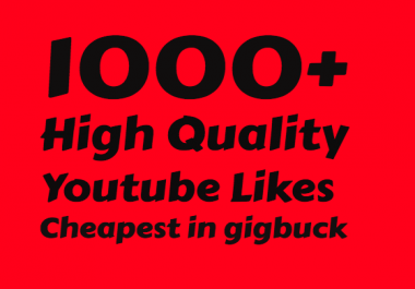 add Extra Fast 1,000+ Youtube Likes in few hours