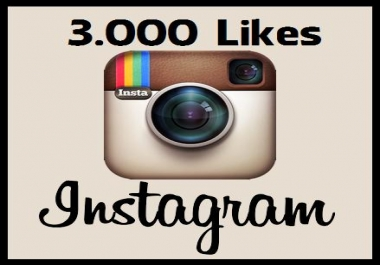 give 3000 instant instagram likes