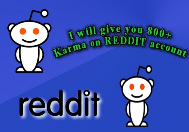 provide you 800 Karma REDDIT account