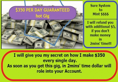 teach you how to genuinely make $350 per day in the next 2mins