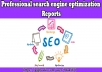 create the Best SEO report to identify weakness and strength