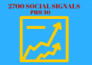 provide 2700 powerful Social signals from top sites