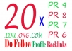 manually create a mix of 20 PR6 PR7 PR8 and PR9 edu org com profile backlinks