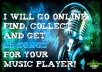 go online, find, collect and give 25 songs to you.
