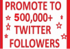 Tweet your message 1 times to 350,000 followers +50 Retweet