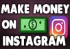 Show You How To Make Over 5000usd Monthly On Instagram