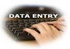 I will do data entry in 10 hours only for $20. I will convert PDF to document/ Excel spreadsheets, Data collecting from many website, Sending email, Virtual Assistant,  spreadsheets, OpenOffice calc, social bookmarking, backlinking, white hat SEO etc. I believe this 10 hours will be effective for your job.
