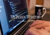 Design a Professional Website( Basic is for only $5)Rates of Advanced website are according to the project.