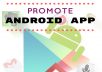 promote and write review your app to reach real audience