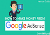Give You An Ebook On How To Make Money(as much as $5000 MONTHLY) And Traffic To Your Blog By Creating A Google Adsense Account And How To Get Your Account Approved In One Day