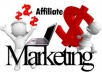 SHOW YOU IN A STEP BY STEP WAY HOW TO BECOME A SUCCESFULL AFFILIATE MARKETER AND MAKE OVER 1000$