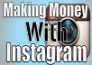 show you how to MAKE HUNDREDS OF DOLLARS per post on INSTAGRAM