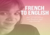 translate 400 words of French text into engaging English