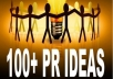 give you 100 Plus Killer Publicity Strategies