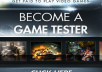 show you how to Make $100 per Hour As a Game Tester