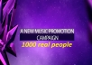 promote Your Music to over 1000 Real People