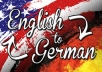 deliver a HIGH quality English to German translation