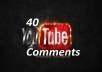 give you 40 youtube comments that are delayed