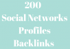 give you 200 Social Networks Profiles Backlinks