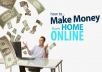 give you tips on making money online with no money!
