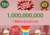 provide 1,000,000,000 email lists of uk,usa,canada,australia and worldwide