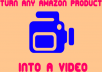 Create Any Amazon Product Into Video