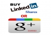 Get you 210 Linkedin Share OR 105 google plus social signal