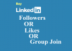 GIVE BEST QUALITY 70+ USA BASIC LINKEDIN FOLLOWERS OR LIKES OR JOIN