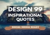 design 100 Social Media Quotes with your Logo