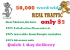 Drive 50K real human web TRAFFIC in 48 hours
