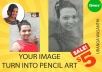 Create Pencil Art From Your Photo