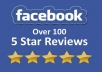 give you Facebook 100 5* Review/Ratings