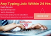 do any typing job within 24 hours