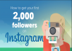 give 2000 instagram likes OR 1000 instagram followers
