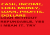show where to cash QUICK FREE LOAN with out and no REFUNDABLE