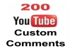 Add 200 YouTube custom comment from active user with real profile picture