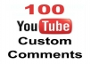Provide you 100 real and active YouTube custom comment