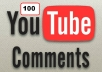Send 100  YouTube Custom Comments in Your Video only