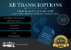 Transcribe Audio/Video Within 24 Hours or FREE