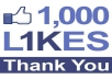 We will Provide 1,000 Real and Active Facebook Likes  ✔ Real & Active Facebook Page Likes! ✔ 100% Non-Drop Guaranteed! ✔ 100% HIGH Quality Work Guaranteed! ✔ 100% Safe to your Page! ✔ No Admin Access Needed! ✔ No Software or Bots Used! ✔ UNLIMITED Quantity Available ✔ Will Start in 12-24 Hours  Please the orders NOW!!!