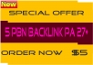 I will create Backlink 5 PBN PA 27+ for your blog or website.