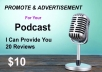 Provide You 10 Unique Podcast Reviews