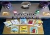 I offer professional tarot card readings I have over 10 years professional experience I can do a 9 Card spread tarot card reading on your choice of Love Business family or health. Or I can answer a question you ask a question about anything you would like insight on and I will do a tarot card reading on it