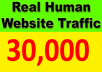 DRIVE 30,000+ TARGETED Human Traffic to your Website or Blog