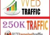 DRIVE 250,000+ TARGETED Human Traffic to your Website or Blog