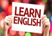 Would you like to learn English, moving to North America?