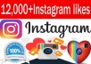 add 12000 or 12k instagram post likes on your posts