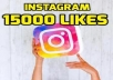 Give you stable Instagram 15,000 photo/post likes